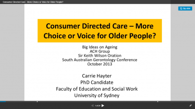 Consumer Directed Care – More Choice or Voice for Older People?