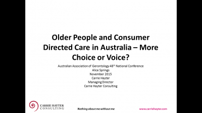 Choice, Voice and decision making for policy makers, practitioners and older Australians